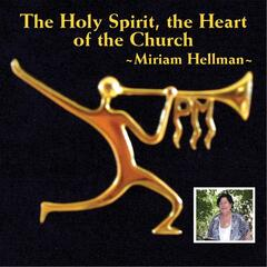 The Holy Spirit, the Heart of the Church