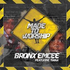 Made to Worship (feat. Tiana)