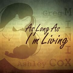 As Long As I'm Living (feat. Ashley Cox)