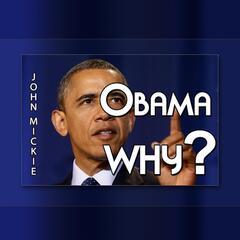 Obama Why
