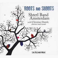 Roots and Shoots (Live Klezmer Music)