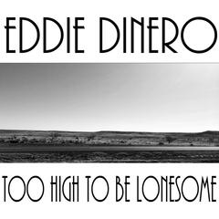 Too High to Be Lonesome