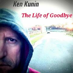 The Life of Goodbye