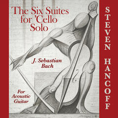 Six Suites for 'Cello Solo for Acoustic Guitar