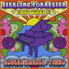 Sterling Forrester: Piano Works #1