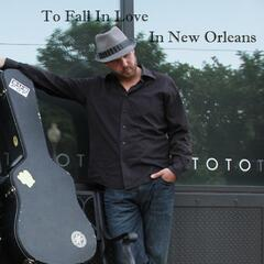 To Fall in Love in New Orleans