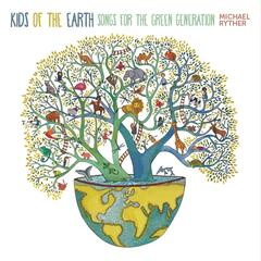 Kids of the Earth: Songs for the Green Generation