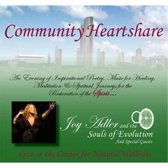 Community Heartshare With Joy Adler & The Souls of Evolution and Special Guests
