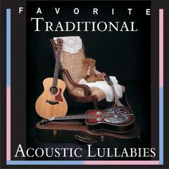 Favorite Traditional Acoustic Lullabies