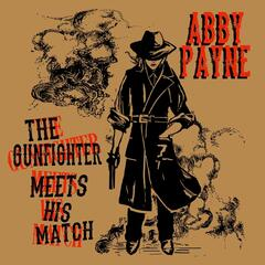 The Gunfighter Meets His Match