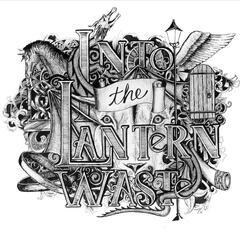 Into the Lantern Waste