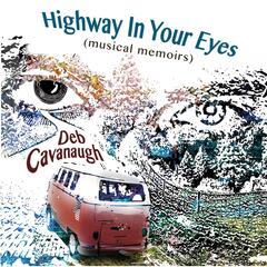 Highway in Your Eyes (Musical Memoirs)