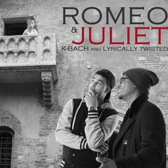 Romeo & Juliet (feat. Lyrically Twisted)