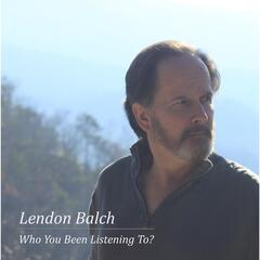 Who You Been Listening To?