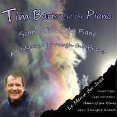 Tim Barton At the Piano