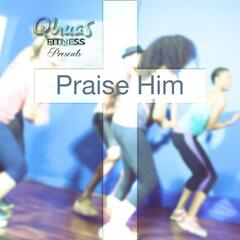 Praise Him (feat. Mark Prentice & Sabryia Reese)