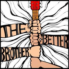 The Better Brother