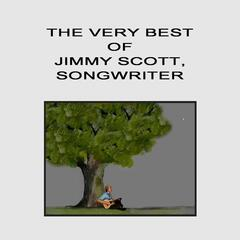 The Very Best of Jimmy Scott, Songwriter