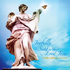 Joyfully Sing to the Lord Jesus