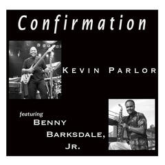 Confirmation (feat. Benny Barksdale, Jr.)