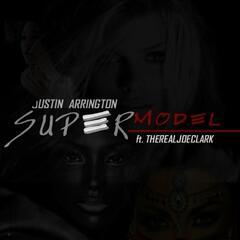 Supermodel (feat. Therealjoeclark)