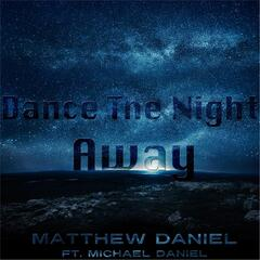 Dance the Night Away (feat. Michael Daniel)