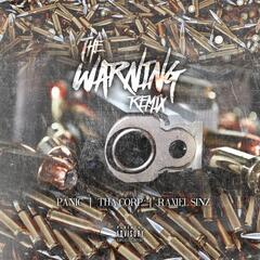 The Warning (Remix) [feat. Raxiel Sinz & Tha Corp]