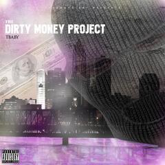 The Dirty Money Project