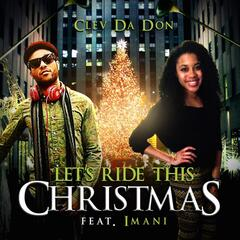 Let's Ride This Christmas (feat. Imani)