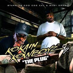 Kokain Kowboyz 2 (The Plug)