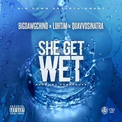 She Get Wet