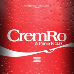 Cremro & Friends 2.0