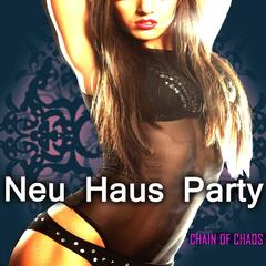 Neu Haus Party