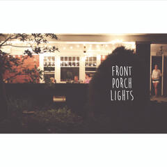 Front Porch Lights