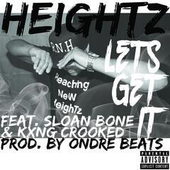 Lets Get It (feat. Sloan Bone & Kxng Crooked)