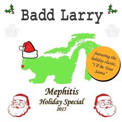 Mephitis Holiday Special