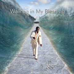 Walking in My Blessing