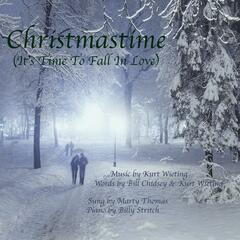 Christmastime (It's Time To Fall In Love) [feat. Marty Thomas & Billy Stritch]