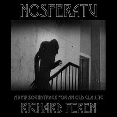 Nosferatu: A New Soundtrack for an Old Classic