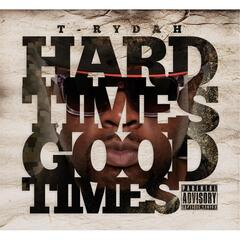 Hard Times... Good Times, Vol. I