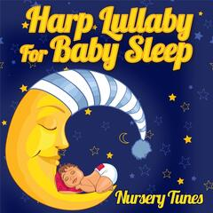 Harp Lullaby for Baby Sleep