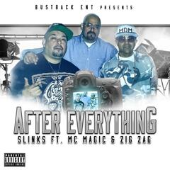 After Everything (feat. MC Magic & Zig Zag)