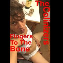 Fingers to the Bone