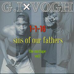 Sins of Our Fathers: The Mixtape, Vol. 1