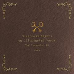 The Insomniac EP: Sleepless Nights On Illuminated Roads