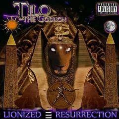 Lionized Resurrection - E.P.