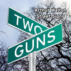 Two Guns Street Signs