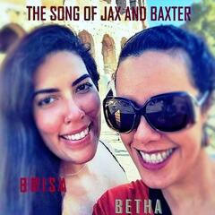 The Song of Jax and Baxter