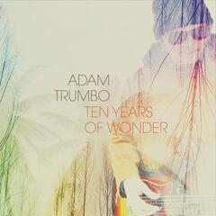 Ten Years of Wonder