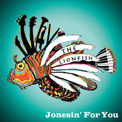 Jonesin' for You